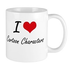 I love Cartoon Characters Mugs