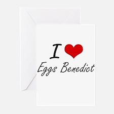 I love Eggs Benedict Greeting Cards