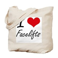 I love Facelifts Tote Bag