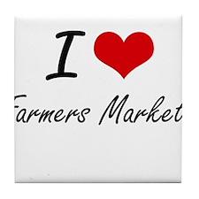 I love Farmers Markets Tile Coaster