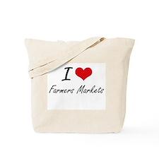 I love Farmers Markets Tote Bag