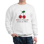 Good Things Cherry Twin Sweatshirt