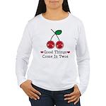 Good Things Cherry Twin Women's Long Sleeve T-Shir