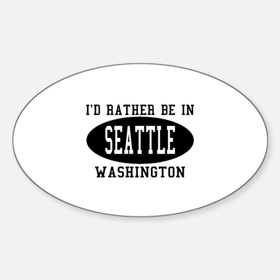 I'd Rather Be in Seattle, Was Oval Decal