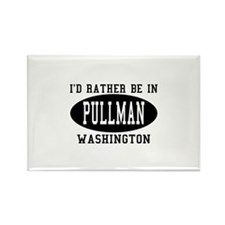 I'd Rather Be in Pullman, Was Rectangle Magnet