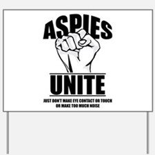 Aspies Unite Yard Sign