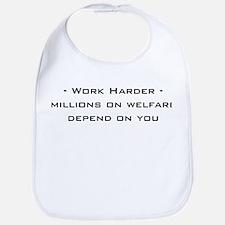 work harder, millions on welf Bib