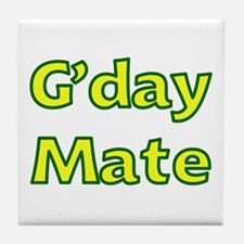 G'day Mate Tile Coaster