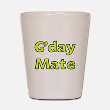 G'day Mate Shot Glass