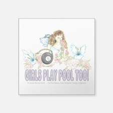 "Girls Play Pool Too 8 Ball Square Sticker 3"" x 3"""