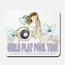 Girls Play Pool Too 8 Ball Mousepad