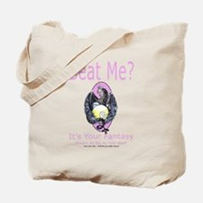 Beat Me Dragon Queen Tote Bag