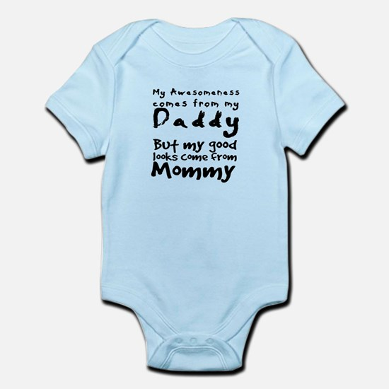 My Awesomeness comes from daddy. Body Suit