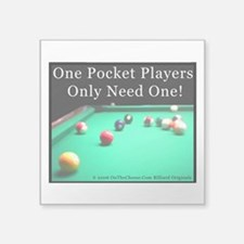 """One Pocket Players Only Nee Square Sticker 3"""" x 3"""""""
