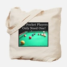 One Pocket Players Only Need One Tote Bag