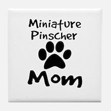 Miniature Pinscher Mom Tile Coaster