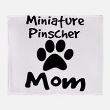Miniature Pinscher Mom Throw Blanket