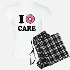 I Donut Care Funny Pajamas