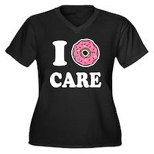 I Donut Care Funny Plus Size T-Shirt