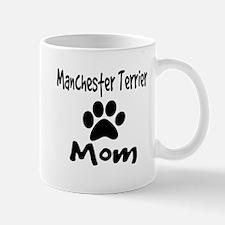 Manchester Terrier Mom Mugs
