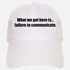 Failure to Communicate Baseball Baseball Cap