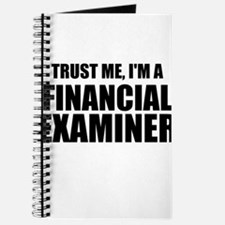 Trust Me, I'm A Financial Examiner Journal