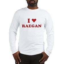 I LOVE RAEGAN Long Sleeve T-Shirt