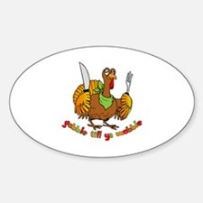 Funny Thanksgiving Gobble til ya Wo Decal