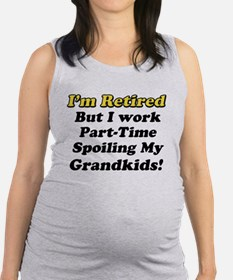I'm Retired Maternity Tank Top