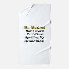 I'm Retired Beach Towel