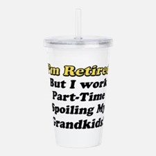 I'm Retired Acrylic Double-wall Tumbler