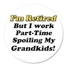 I'm Retired Round Car Magnet