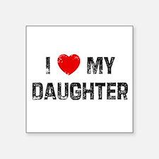 "Cute Daughter Square Sticker 3"" x 3"""