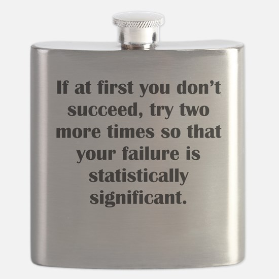 If At First You Dont Succeed Flask