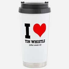 I love tin whistle (aft Stainless Steel Travel Mug