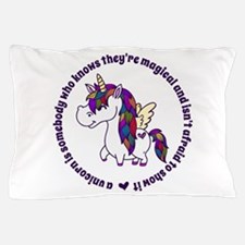 Unicorns Are Magical Pillow Case