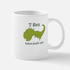 T-Rex hates push-ups Mugs