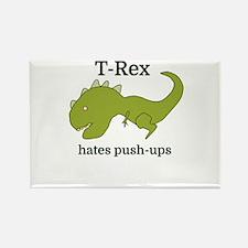 T-Rex hates push-ups Magnets