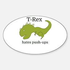 T-Rex hates push-ups Decal