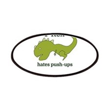 T-Rex hates push-ups Patch