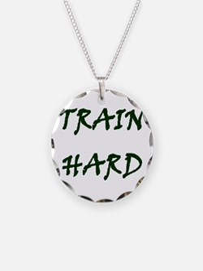 TRAIN HARD Necklace