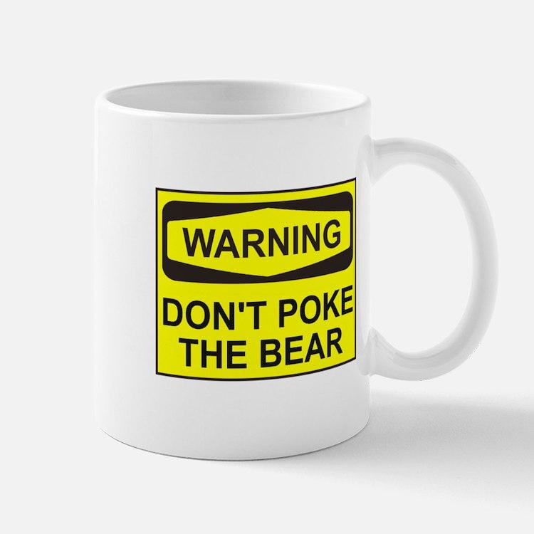 Warning don't poke the bear Mug