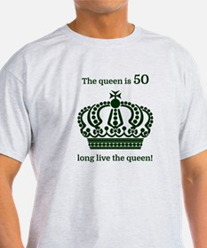 The queen is 50 long live the queen! T-Shirt