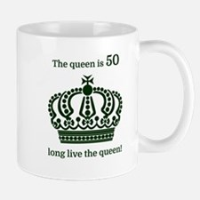 The queen is 50 long live the queen! Mugs