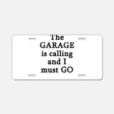The Garage Is Calling I Mus Aluminum License Plate