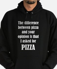 The Difference Between Pizza And You Hoodie