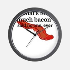 That's too much bacon - said no one, ev Wall Clock