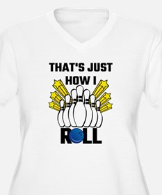 That's Just How I Roll Bowling V Plus Size T-Shirt
