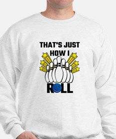 That's Just How I Roll Bowling Vintage Sweatshirt