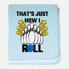That's Just How I Roll Bowling Vintag baby blanket